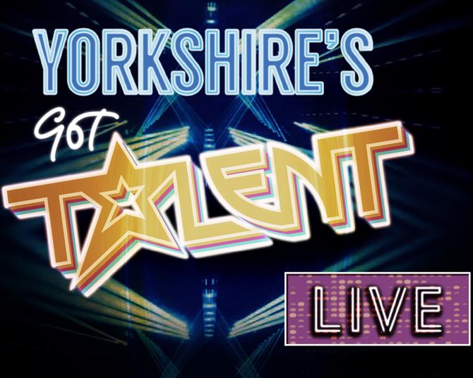 Yorkshire's Got Talent – LIVE!